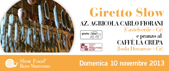 Giretto Slow a Cremona