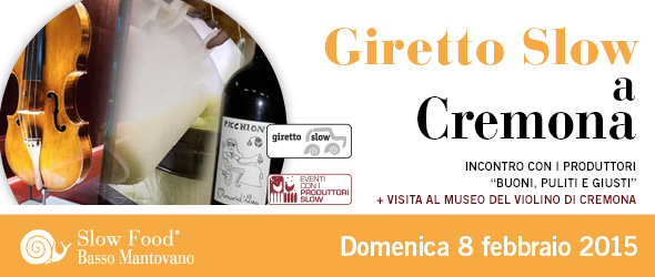 Giretto Slow Cremona