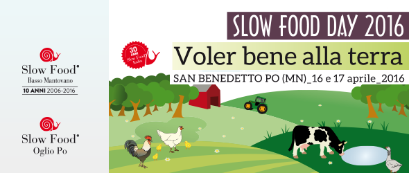 Slow Food Day 2016 - Voler bene alla terra