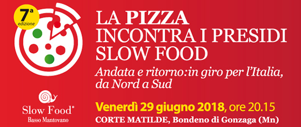 La pizza incontra i Presidi Slow Food